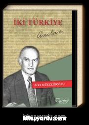 İki Türkiye & Anılar