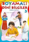 Boyamalı Dini Bilgiler 3/İslamın Şartları/Büyük Boy