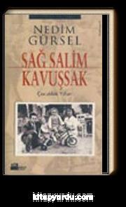 Sağ Salim Kavuşsak/ Çocukluk Yılları