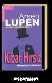 Arsen Lüpen - 4 / Kibar Hırsız
