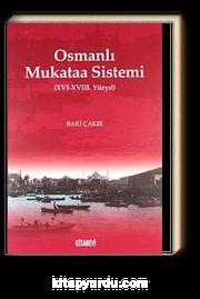 Osmanlı Mukataa Sistemi (XVI-XVIII. Yüzyıl)