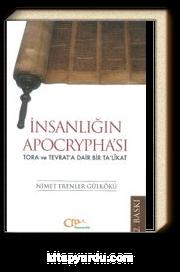 İnsanlığın  Apocrypha'sı & Tora ve Tevrat'a Dair Bir Ta'likat
