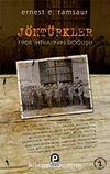 Jön Türkler / 1908 İhtilalinin Doğuşu