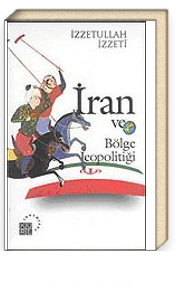 İran ve Bölge Jeopolitiği