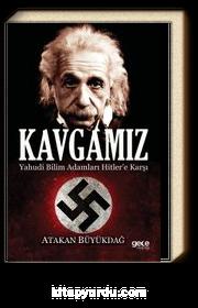 Kavgamız & Yahudi Bilim Adamları Hitler'e Karşı