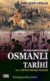 Bir Arap Aydının Gözüyle Osmanlı Tarihi ve 1. Dünya Savaşı Anıları