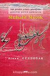 Muhalif Müzik & Halk Şiirindeki Protesto Geleneğinden Günümüz Politik Şarkılarına