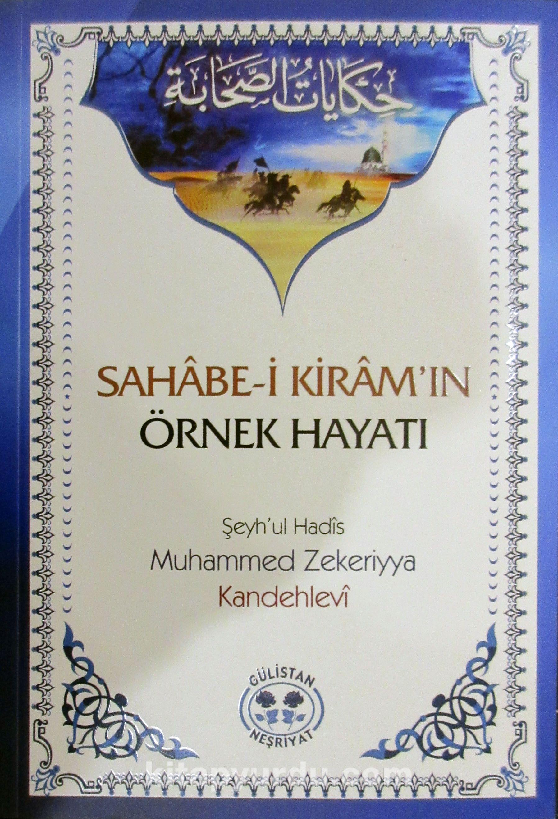 Sahabe-i Kiram'ın Örnek Hayatı - Muhammed Zekeriyya Kandehlevi pdf epub