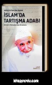 İslam'da Tartışma Adabı & Alimlerin Mektuplarından Örneklerle