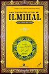 İlmihal / Hanefi ve Şafii Mezhebine Göre İbadetlerin Edep ve Sırları