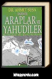 Tarihte Araplar ve Yahudiler İbrahim, İki Musa, İki Tevrat