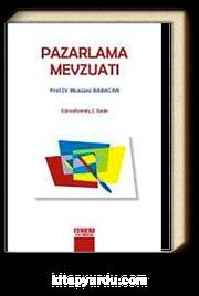 Pazarlama Mevzuatı / Prof. Dr. Muazzez Babacan