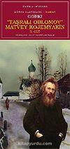 Taşralı Oblomov Matvey Kojemyakin Cilt 2