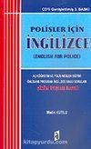 Polisler İçin İngilizce/Açıköğretim ve Polis Eğitimi Önlisans Programı İngilizce Sınav Soruları/Çözüm İpuçları İlaveli
