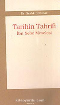 Tarihin Tahrifi/İbn Sebe Meselesi - Sıddık Korkmaz pdf epub