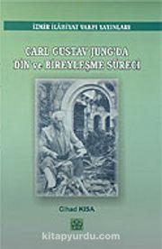 Carl Gustav Jung'da Din ve Bireyleşme Süreci