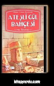 Ateşli Gül Bahçesi & Hz. İbrahim