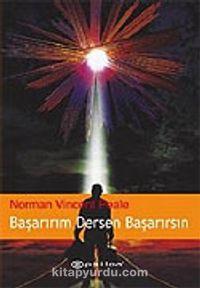 Başarırım Dersen Başarırsın - Norman Vincent Peale pdf epub