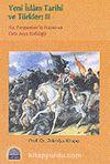 Yeni İslam Tarihi ve Türkler: 2/Hz. Peygamber'in Hayatı ve Orta Asya Türklüğü