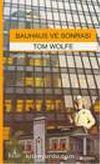 Bauhaus ve Sonrası