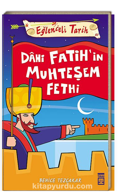 Dahi Fatih'in Muhteşem Fethi