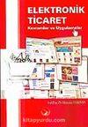 Elektronik Ticaret / Kavramlar ve Uygulamalar
