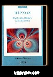 Hipnoz Hakkında Bilmek İstediklerimiz cep boy