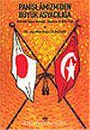 Panislamizm'den Büyük Asyacılığa Osmanlı İmparatorluğu, Japonya ve Orta Asya