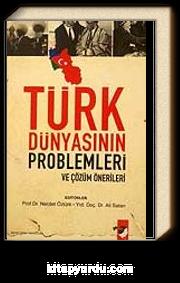 Türk Dünyasının Problemleri