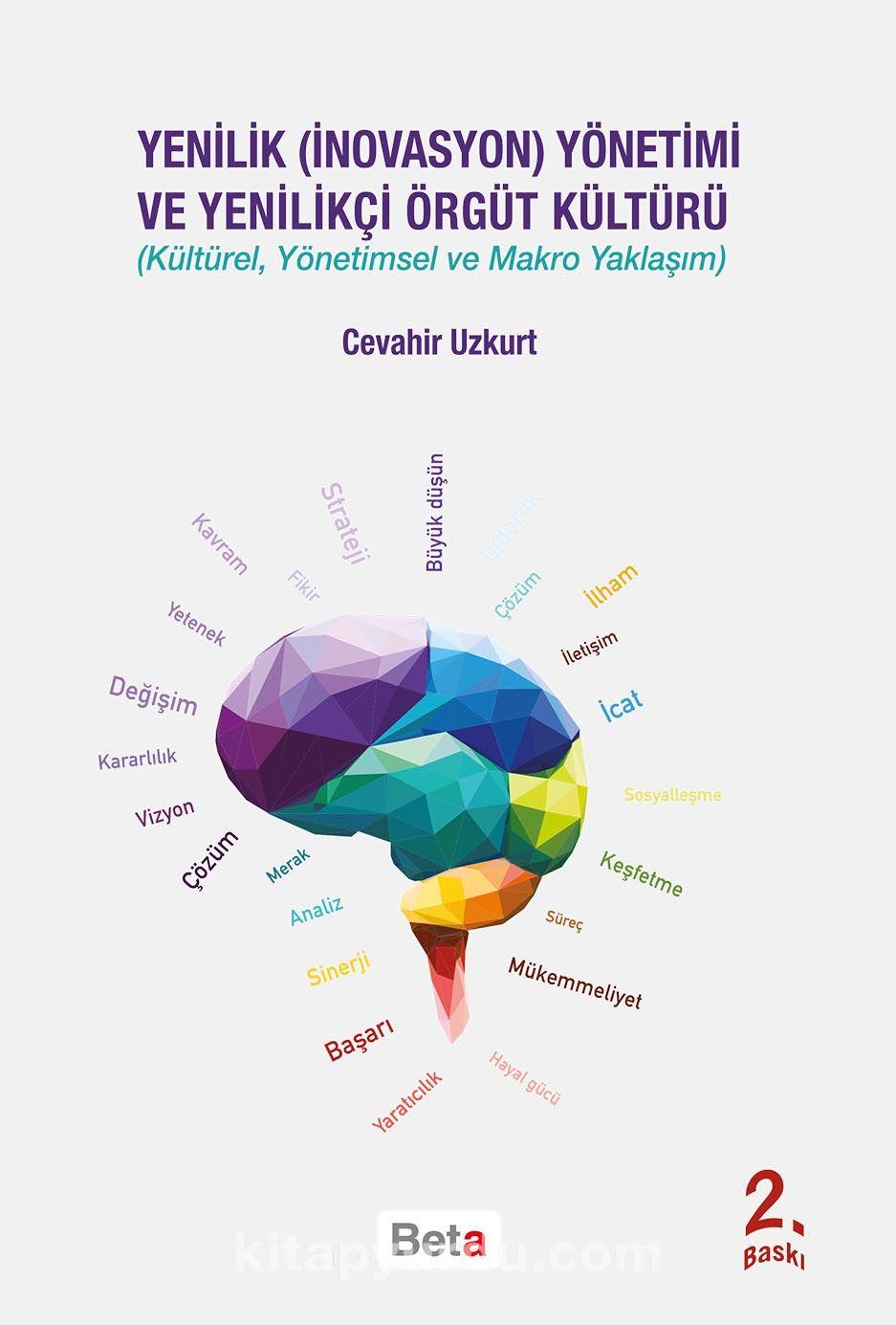 Yenilik Yönetimi ve Yenilikçi Örgüt Kültürü - Cevahir Uzkurt pdf epub