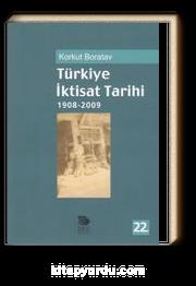 Türkiye İktisat Tarihi 1908-2009