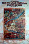 111 Numaralı Kerkük Livası Mufassal Tahrir Defteri (Kanuni Devri)