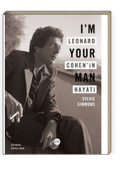 I'm Your Man Leonard Cohen'in Hayatı