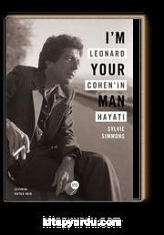 I'm Your Man Leonard Cohen'in Hayatı