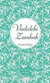 Vadideki Zambak (Ciltli Özel Bez Baskı)