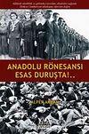 Anadolu Rönesansı Esas Duruşta!..