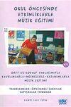 Okul Öncesinde Etkinliklerle Müzik Eğitimi