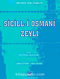 Sicill-i Osmanî Zeyli (19 Cilt)