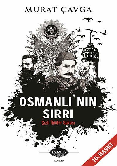 Osmanlı nın Sırrı - Gizli İlimler Savaşı