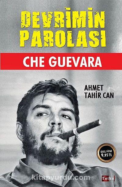 Devrimin Parolası Che Guevara