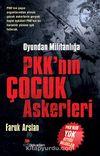 Oyundan Militanlığa PKK'nın Çocuk Askerleri