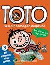 Akıllara Zarar Toto -3 / Sen Bir Armağan Değilsin!