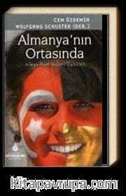 Almanya'nın Ortasında & Alman-Türk Başarı Öyküleri