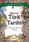 Eğlenceli Türk Tarihi & Tarih Sahnesinde Türkler...