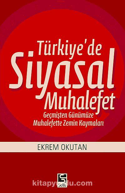 Türkiye de Siyasal Muhalefet