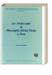 Les Ambassades de Moustapha Rechid Pacha a Paris