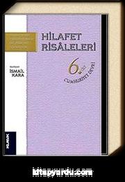 Hilafet Risaleleri 6.Cilt / Cumhuriyet Devri