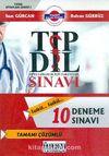 Tıpta Uzmanlık İçin Yabancı Dil Sınavı 10 Deneme Sınavı / Tıp Dil Kitaplar Serisi 1