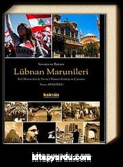 Savaşta ve Barışta Lübnan  Marunileri