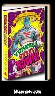 Yürekli Robot Rowni 2 & Kelebek Dansı